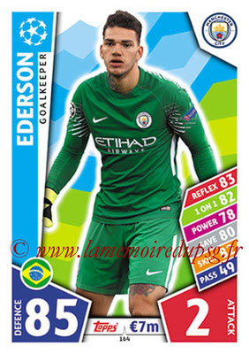 2017-18 - Topps UEFA Champions League Match Attax - N° 164 - EDERSON (Manchester City FC)