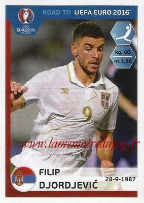 Panini Road to Euro 2016 Stickers - N° 287 - Filip DJORDJEVIC (Serbie)