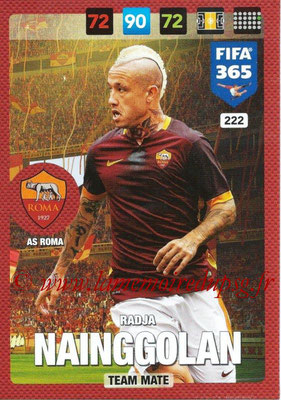 2016-17 - Panini Adrenalyn XL FIFA 365 - N° 222 - Radja NAINGGOLAN (AS Roma)
