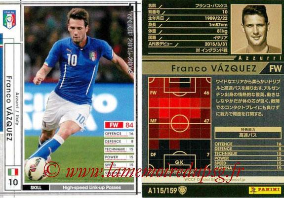 2015-16 - Panini WCCF - N° A115 - Franco VAZQUEZ (Italie)