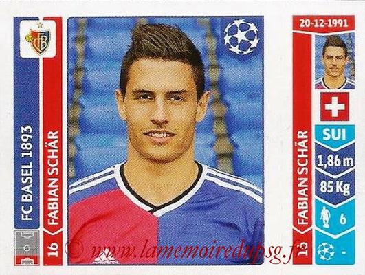 2014-15 - Panini Champions League N° 129 - Fabian SCHAR (FC Bâle)