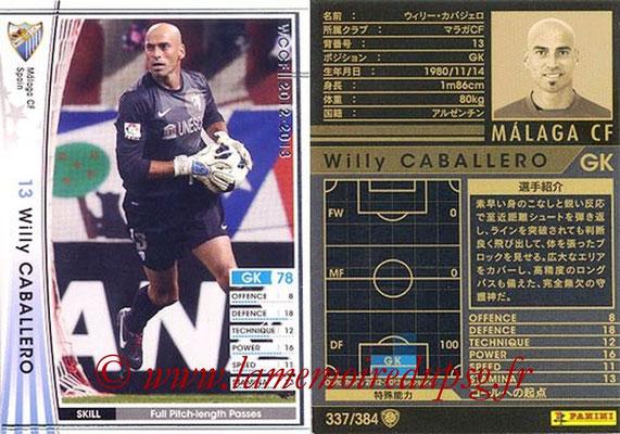 2012-13 - WCCF - N° 337 - Willy CABALLERO (Malaga CF)