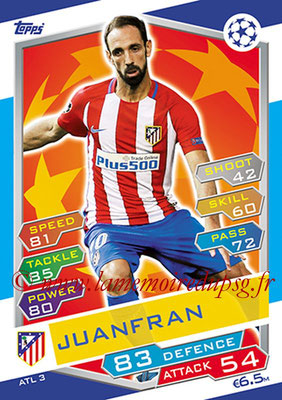 2016-17 - Topps UEFA Champions League Match Attax - N° ATL3 - JUANFAN (Club Atletico de Madrid)