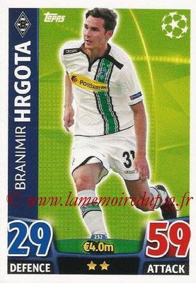 2015-16 - Topps UEFA Champions League Match Attax - N° 232 - Branimir HRGOTA (VfL Borussia Mönchengladbach)