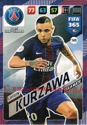 2017-18 - Panini FIFA 365 Cards - N° 145 - Layvin KURZAWA (Paris Saint-Germain)