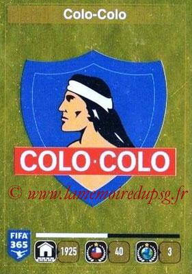 2015-16 - Panini FIFA 365 Stickers - N° 221 - Ecusson Colo Colo
