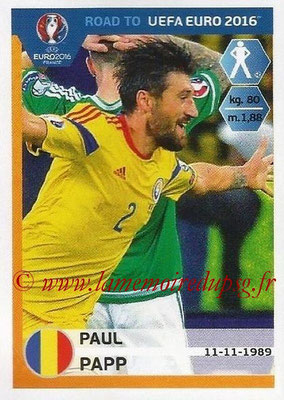 Panini Road to Euro 2016 Stickers - N° 247 - Paul PAPP (Roumanie)