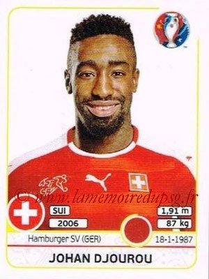 Panini Euro 2016 Stickers - N° 104 - Johan DJOUROU (Suisse)