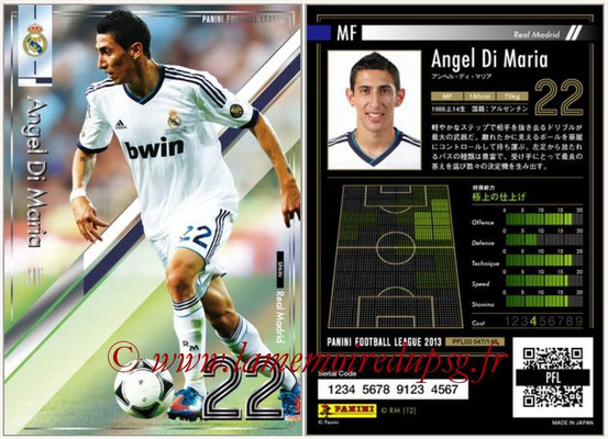 Panini Football League 2013 - PFL03 - N° 047 - Angel Di Maria (Real Madrid)
