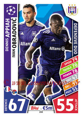2017-18 - Topps UEFA Champions League Match Attax - N° 288 - Dennis APPIAH + Ivan OBRADOVIC (RCS Anderlecht) (Defensive Duo)
