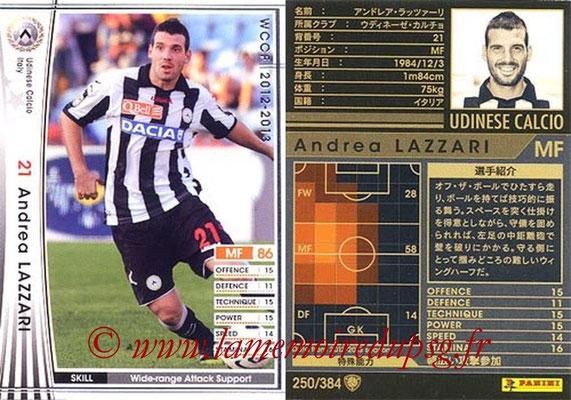 2012-13 - WCCF - N° 250 - Andrea LAZZARI (Udinese  Calcio)