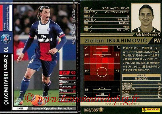 2013-14 - WCCF - N° 063 - Zlatan IBRAHIMOVIC (Paris Saint-Germain)