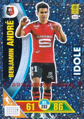 2017-18 - Panini Adrenalyn XL Ligue 1 - N° 392 - Benjamin ANDRE (Rennes) (Idole)