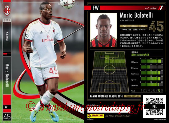 Panini Football League 2014 - PFL06 - N° 007 - Mario BALOTELLI (Milan AC) (Star)