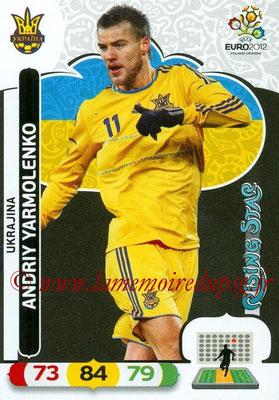 Panini Euro 2012 Cards Adrenalyn XL - N° 220 - Andriy YARMOLENKO (Ukraine) (Rising Star)