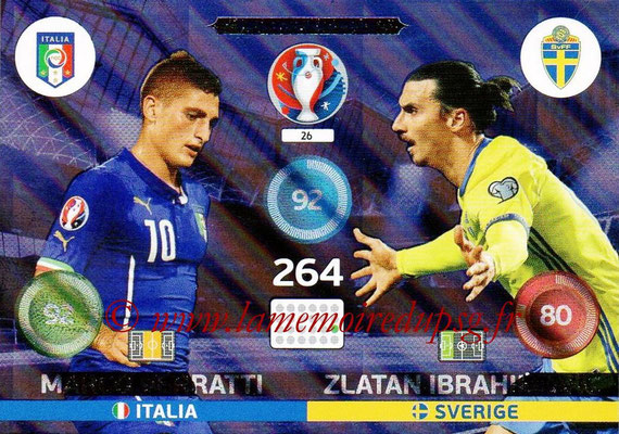 Panini Euro 2016 Cards - N° 026 - Marco VERRATTI (Italie) + Zlatan IBRAHIMOVIC (Suède)  (Friends and Foe)