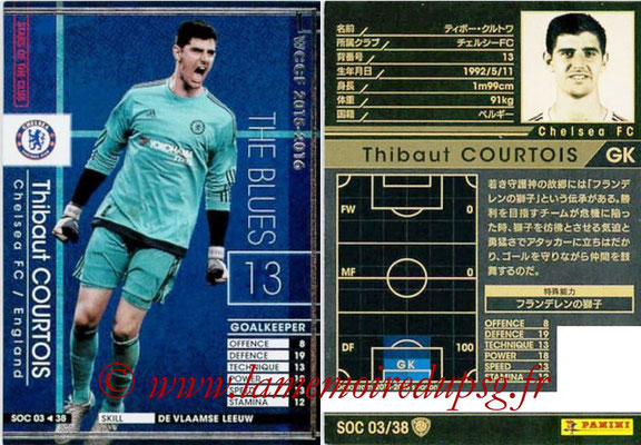 2015-16 - Panini WCCF - N° SOC03 - Thibaut COURTOIS (Chelsea FC) (Stars Of The Club)