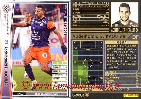 2012-13 - WCCF - N° 069 - Abdelhamid EL KAOUTARI (Montpellier Hérault SC)
