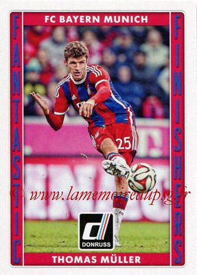 2015 - Panini Donruss Soccer - N° FF14 - Thomas MÜLLER (FC Bayern Munich) (Fantastic Finishers)