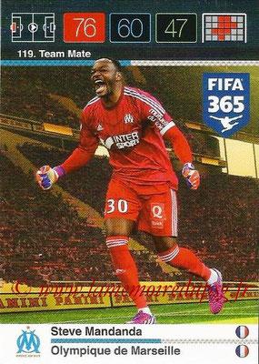 2015-16 - Panini Adrenalyn XL FIFA 365 - N° 119 - Steve MANDANDA (Olympique de Marseille) (Team Mate)