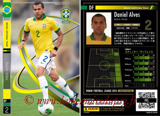 Panini Football League 2014 - PFL07 - N° 107 - Daniel ALVES (Bresil) (Star)