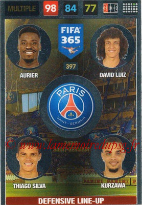 2016-17 - Panini Adrenalyn XL FIFA 365 - N° 397 - AURIER + LUIZ + SILVA + KURZAWA (Paris Saint-Germain) (Defensive Line-Up)