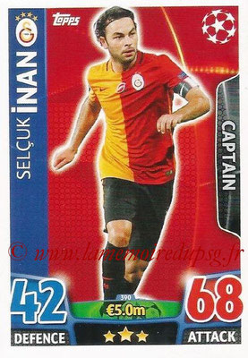 2015-16 - Topps UEFA Champions League Match Attax - N° 390 - Selcuk INAN (Galatasaray AS) (Captain)
