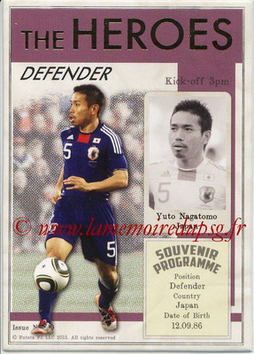 2013 - Futera World Football Unique - N° HER10 - Yuto NAGATOMO (Japon) (Defender) (The Heroes)