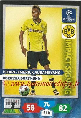 2013-14 - Adrenalyn XL champions League N° 270 - Pierre-Emerick AUBAMEYANG (Borussia Dortmund) (Impact Signing)