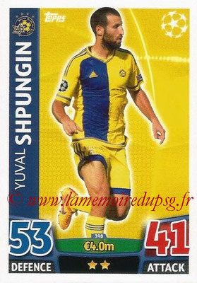 2015-16 - Topps UEFA Champions League Match Attax - N° 398 - Yuval SHPUNGIN (Maccabi Tel-Aviv FC)