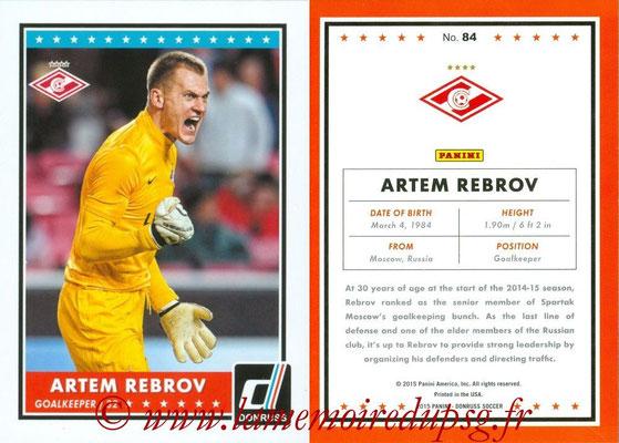 2015 - Panini Donruss Soccer - N° 084 - Artem REBROV (Spartak Moscou)