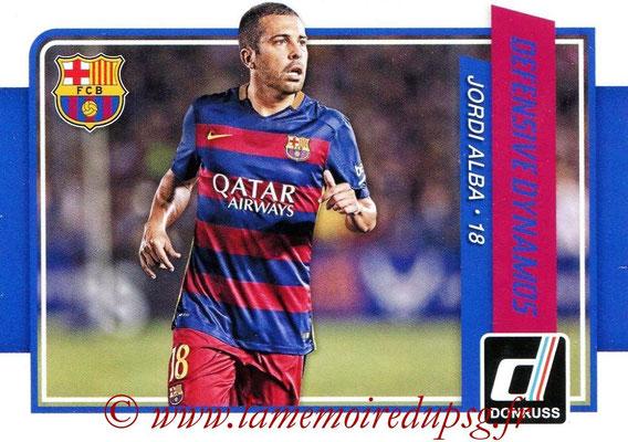 2015 - Panini Donruss Soccer - N° DD05 - Jordi ALBA (FC Barcelone) (Defensive Dynamos)