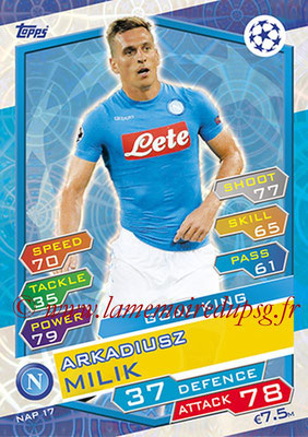 2016-17 - Topps UEFA Champions League Match Attax - N° NAP17 - Arkadiusz MILIK (SSC Naples) (Goal King)