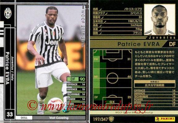 2015-16 - Panini WCCF - N° 197 - Patrice EVRA (Juventus FC)
