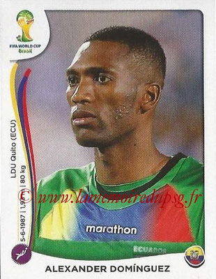 2014 - Panini FIFA World Cup Brazil Stickers - N° 357 - Alexander DOMINGUEZ (Equateur)