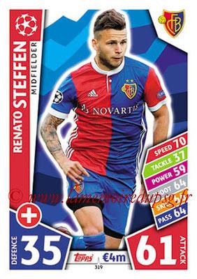 2017-18 - Topps UEFA Champions League Match Attax - N° 319 - Renato STEFFEN (FC Bâle)