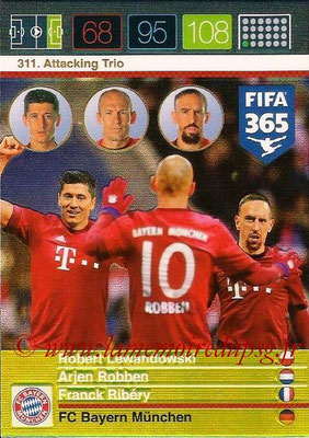 2015-16 - Panini Adrenalyn XL FIFA 365 - N° 311 - Robert LEWANDOWSKI + Arjen ROBBEN + Franck RIBERY (FC Bayern Munich) (Attacking Trio)