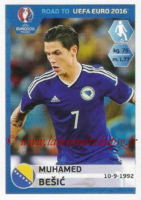 Panini Road to Euro 2016 Stickers - N° 023 - Muhamed BESIC (Bosnie Herzégovine)