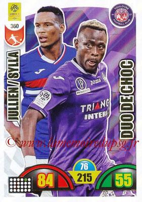 2018-19 - Panini Adrenalyn XL Ligue 1 - N° 360 - Christopher JULLIEN + Issiaga SYLLA (Toulouse) (Duo de Choc)