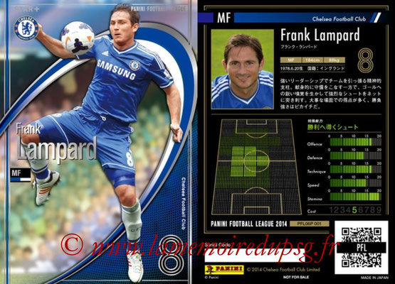 Panini Football League 2014 - PFL06P - N° 001 - Frank LAMPARD (Chelsea FC) (Star +)