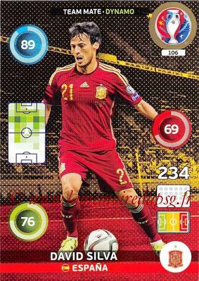 Panini Euro 2016 Cards - N° 106 - David SILVA (Espagne) (Dynamo)