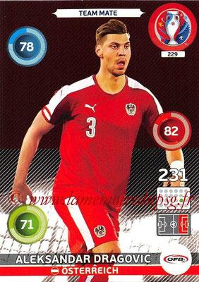 Panini Euro 2016 Cards - N° 229 - Aleksandar DRAGOVIC (Autriche)