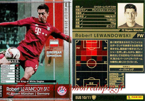 2015-16 - Panini WCCF - N° EUS10 - Robert LEWANDOWSKI (FC Bayern Munich) (European Superstars)