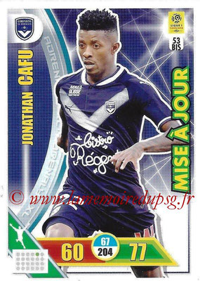 2017-18 - Panini Adrenalyn XL Ligue 1 - N° 053bis - Jonathan CAFU (Bordeaux) (Mise à jour)
