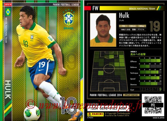 Panini Football League 2014 - PFL07 - N° 142 - HULK (Brésil) (Super FW)