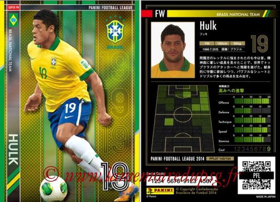 Panini Football League 2014 - PFL07 - N° 142 - HULK (Brésil) (Super FW)