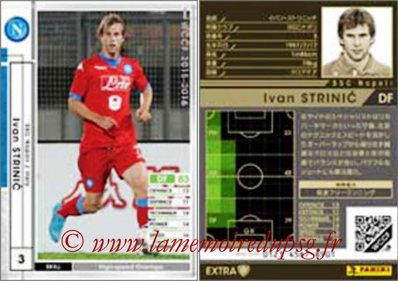 2015-16 - Panini WCCF - N° EXT09 - Ivan STRINIC (SSC Naples) (Extra)