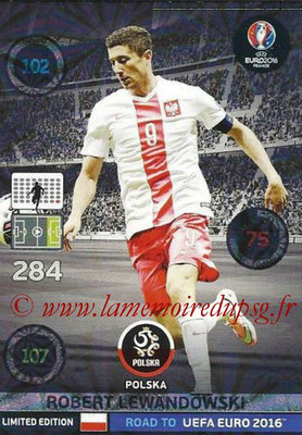 Panini Road to Euro 2016 Cards - N° LE-RL - Robert LEWANDOWSKI (Pologne) (Limited Edition)