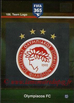 2015-16 - Panini Adrenalyn XL FIFA 365 - N° 106 - Ecusson Olympiacos FC (Team Logo)