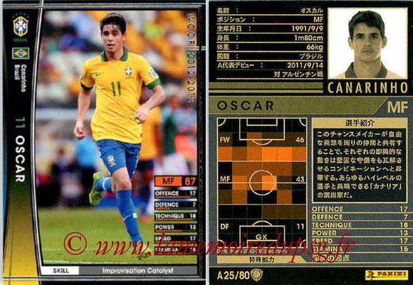 2012-13 - WCCF - N° A25 - OSCAR (Brésil)